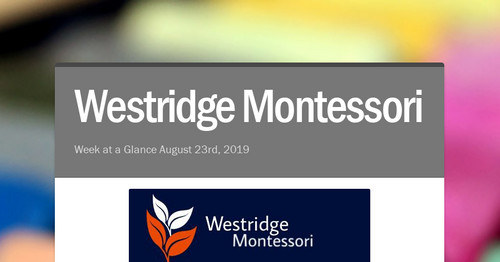 Westridge Montessori | Smore Newsletters for Education