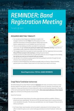 REMINDER: Band Registration Meeting