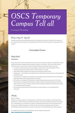 OSCS Temporary Campus Tell all