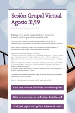 Sesión Grupal Virtual Agosto 31/19