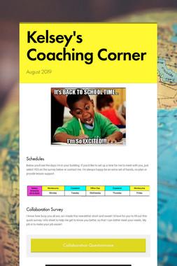 Kelsey's Coaching Corner