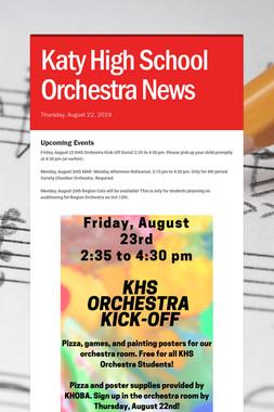 Katy High School Orchestra News