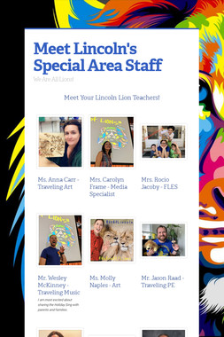 Meet Lincoln's Special Area Staff