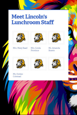 Meet Lincoln's Lunchroom Staff