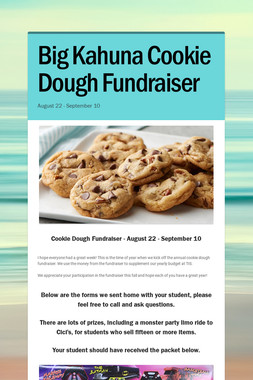 Big Kahuna Cookie Dough Fundraiser
