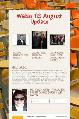 Waldo TIS August Update