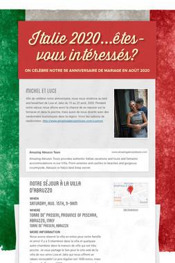 Italie 2020...êtes-vous intéressés?