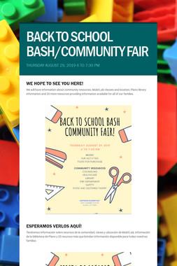BACK TO SCHOOL BASH/COMMUNITY FAIR