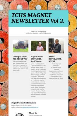 TCHS MAGNET NEWSLETTER  Vol 2.
