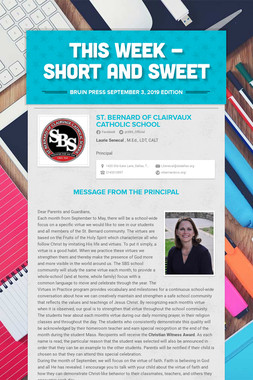 This Week - Short and Sweet
