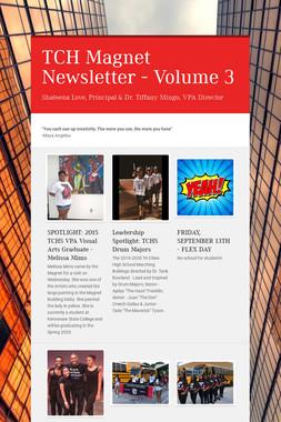 TCH Magnet Newsletter - Volume 3