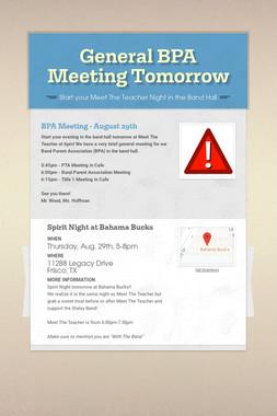 General BPA Meeting Tomorrow