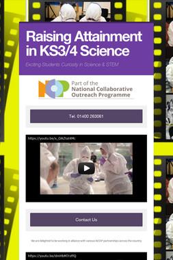 Raising Attainment in KS3/4 Science