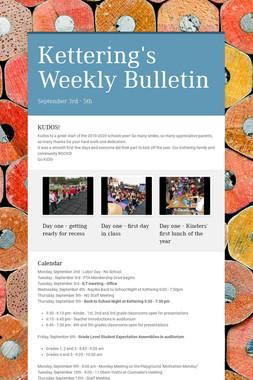Kettering's Weekly Bulletin