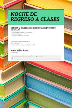 NOCHE DE REGRESO A CLASES