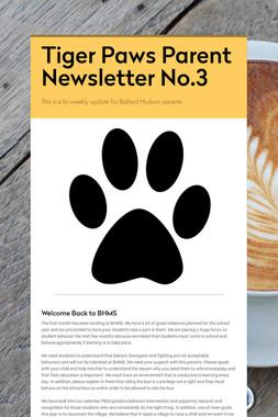Tiger Paws Parent Newsletter No.3