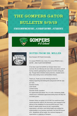 The Gompers GATOR Bulletin 9/9/19