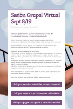 Sesión Grupal Virtual Sept 8/19