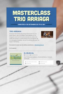 MASTERCLASS Trio Arriaga