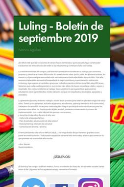 Luling - Boletín de septiembre 2019
