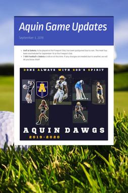 Aquin Game Updates