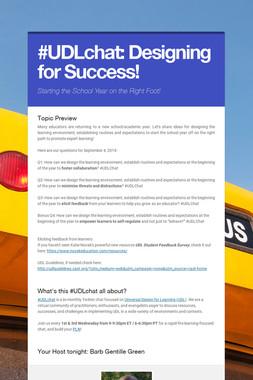 #UDLchat:    Designing for Success!