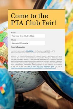 Come to the PTA Club Fair!