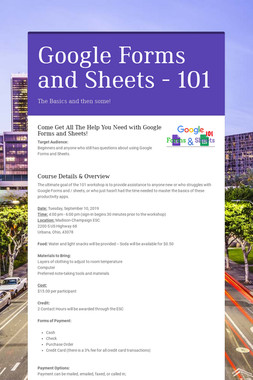 Google Forms and Sheets - 101