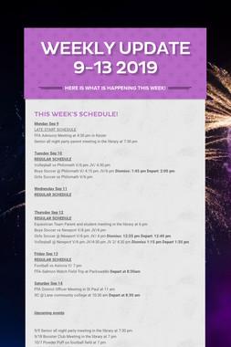 Weekly Update 9-13 2019