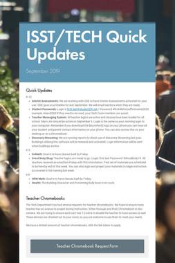 ISST/TECH Quick Updates