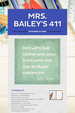 Mrs. Bailey's 411