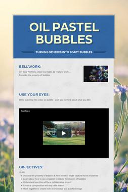 Oil Pastel Bubbles