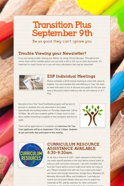Transition Plus   September 9th
