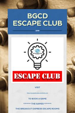 BGCD Escape Club