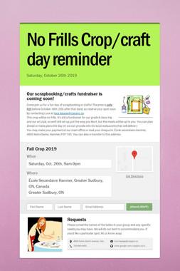 No Frills Crop/craft day reminder