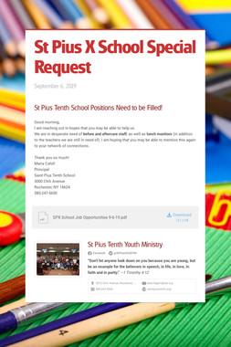 St Pius X School Special Request