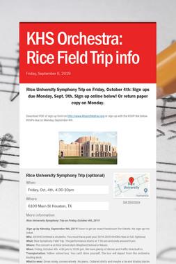 KHS Orchestra: Rice Field Trip info