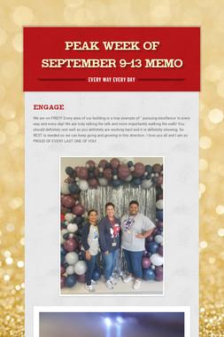 Peak Week of September 9-13 Memo
