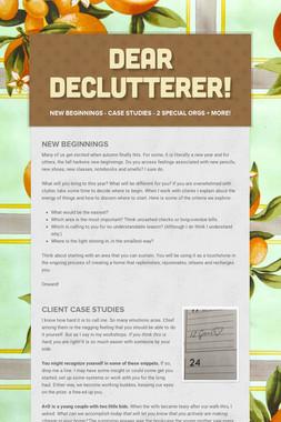 Dear DeClutterer!