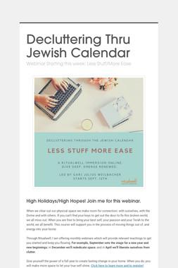 Decluttering Thru Jewish Calendar