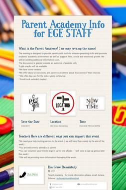 Parent Academy Info for EGE STAFF