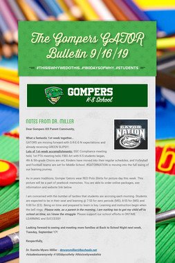 The Gompers GATOR Bulletin 9/16/19