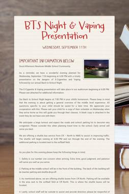 BTS Night & Vaping Presentation