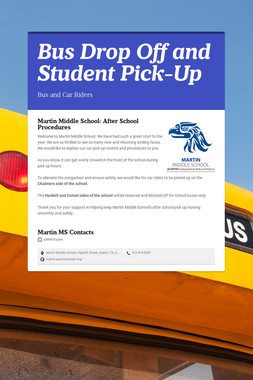 Bus Drop Off and Student Pick-Up
