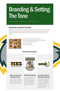 Branding & Setting The Tone
