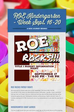ROE Kindergarten - Week Sept. 16-20
