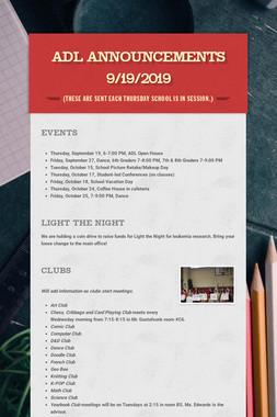 ADL Announcements 9/19/2019