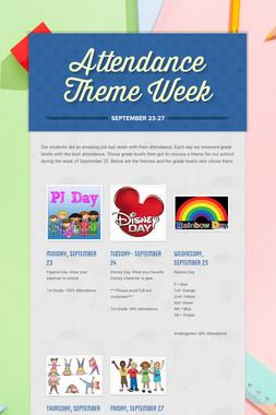 Attendance Theme Week