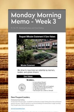 Monday Morning Memo - Week 3