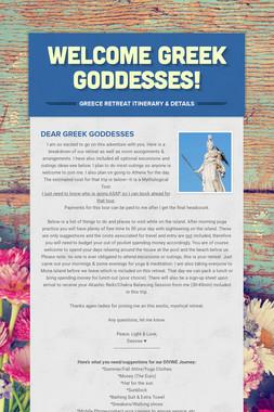 Welcome Greek Goddesses!